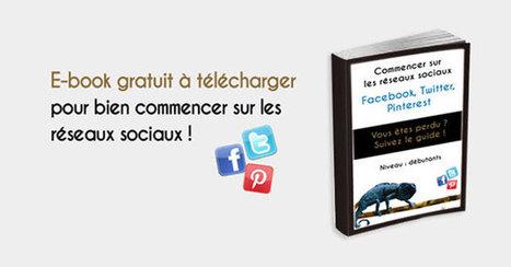 Guide pour débutants sur Facebook, Twitter et Pinterest | Réseaux sociaux _social networks | Scoop.it