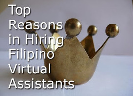 Virtualize: Top Reasons in Hiring Filipino Virtual Assistants   The best virtual assistant company   Scoop.it