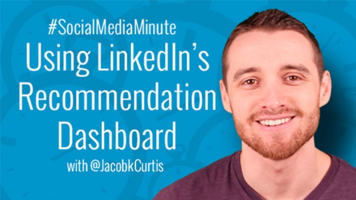 How to Use LinkedIn's NEW Recommendation Dashboard -   Business in a Social Media World   Scoop.it