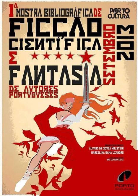 Viagem a Andrómeda: Invicta Fantástica em Setembro (2): 1ª Mostra Bibliográfica de Ficção Científica e Fantasia | Paraliteraturas + Pessoa, Borges e Lovecraft | Scoop.it