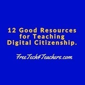12 Good Resources for Teaching Digital Citizenship - A PDF Handout | eLearning | Scoop.it
