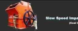 Slow Speed Impactors to Suit Every Nee | Equipments Plant Manufactures and Suppliers in India | Scoop.it