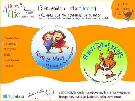 ClicClicClic :: Cuentos Interactivos | Educación Inicial - Uruguay | Scoop.it