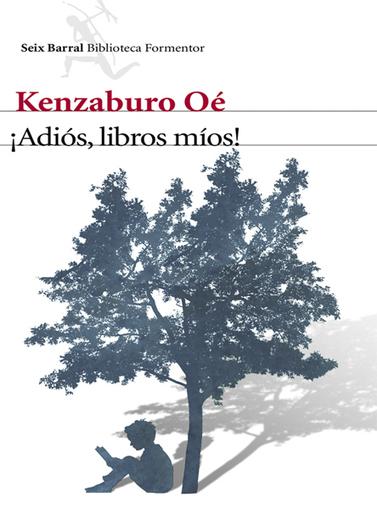 Autor: Kenzaburo Oé Editorial: Seix Barral.- - La Comarca | Revista Seda - Actualidad | Scoop.it