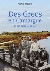 Grece hebdo: Les Grecs de Camargue: Une histoire inconnue de la diaspora grecque | Tourisme en Provence Pays d'Arles | Scoop.it