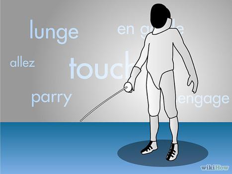 (EN) - How to Understand Basic Fencing Terminology | wikihow.com | Glossarissimo! | Scoop.it