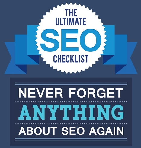 SEO Checklist: Never Forget Anything About SEO Ever Again | Information Technology & Social Media News | Scoop.it