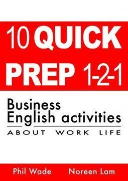 10 Quick Prep 1-2-1 Business English Activities   PeacheyPublications.com   Learning Technology News   Scoop.it