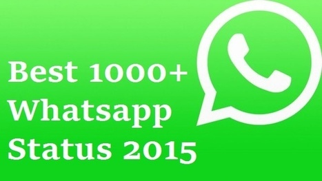 Best Whatsapp Status [1000+] Whatsapp DP 2015 | Tech Lessions | Android | Scoop.it