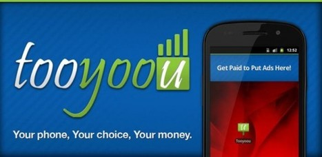 Get Paid to View Ads on Your Android Device – Introducing Tooyoou | Android Apps | Scoop.it