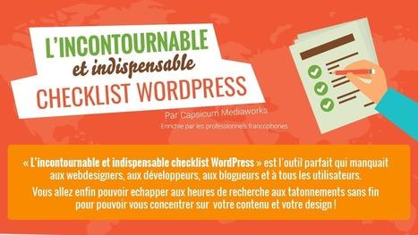 INFOGRAPHIE: L'incontournable checklist WordPresspour votre site - Centre Web | Collection d'outils : Web 2.0, libres, gratuits et autres... | Scoop.it