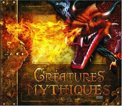 Créatures mythiques | Histoire du Monde | Scoop.it