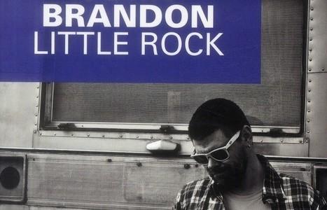 Little Rock de John Brandon - Le Suricate | Le Suricate Magazine | Scoop.it