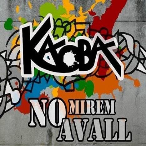 Kaoba - No mirem avall EP | jordisilv | Scoop.it