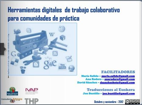 Herramientas digitales de trabajo colaborativo para comunidades de práctica - IVAP 2012 | Pensamiento crítico y su integración en el Curriculum | Scoop.it