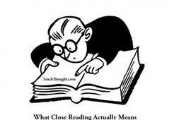 What Close Reading Actually Means | Pedagogy and Research Theory | Scoop.it