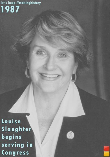 Louise Slaughter - making women's history | Coffee Party Feminists | Scoop.it
