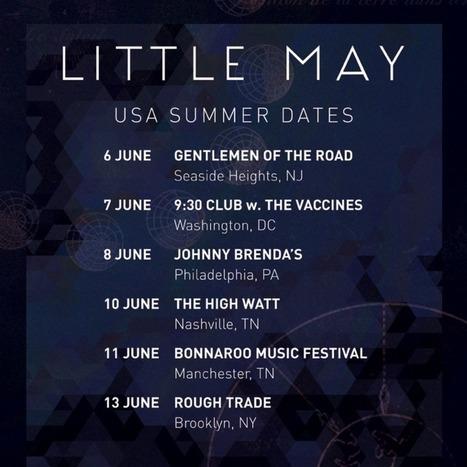 "LITTLE MAY ANNOUNCE US SPRING TOUR DATES + SINGLE ""DUST"" | Ellenwood | MUSIC NEWS | Scoop.it"