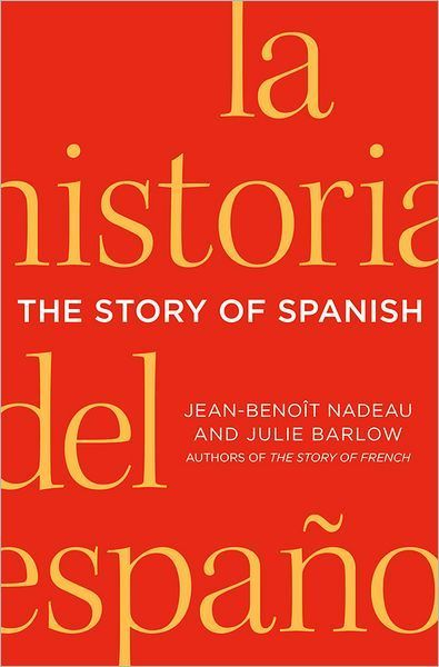 'The Story of Spanish' offers a rich history of the language | Französische Sprache und Literatur und die Länder, aus denen sie kommen | Scoop.it