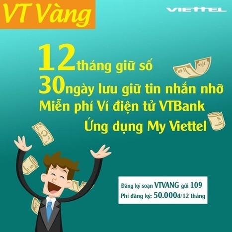 Thông tin về gói cước VT VÀNG của Viettel giữ số sử dụng   Trao Doi   Scoop.it
