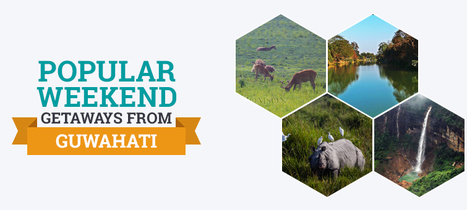 21 Popular Weekend Getaways from Guwahati: Tour My India | India Travel & Tourism | Scoop.it