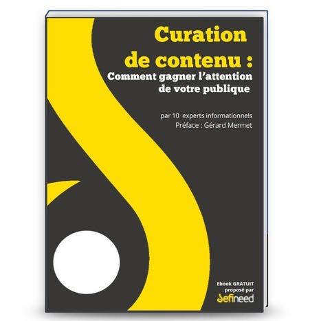 E-book gratuit sur la curation de contenu | Technologies numériques & Education | Scoop.it