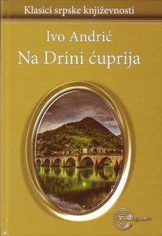 E-Knjiga Ivo Andric - Na Drini Cuprija PDF Besplatno Preuzimanje - Besplatne Knjige | History | Scoop.it