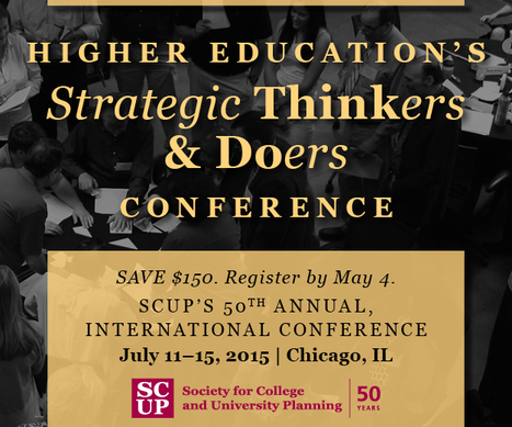 Deadline Today. Save $150. Strategic Thinkers and Doers Conference. #SCUP50 | SCUP Links | Scoop.it
