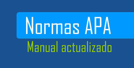Uso de Normas APA versión 2015 | Online Learning: More Than Just a MOOC #SPANISH | Scoop.it
