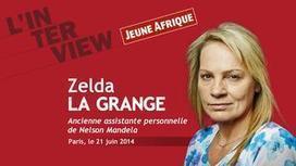Jeune Afrique - Interview filmée de Zelda la Grange | Zelda la Grange | Scoop.it