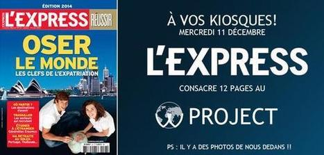 L'EXPRESS - Oser le Monde | The W Project | Scoop.it