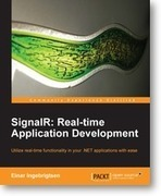 SignalR: Real-time Application Development | Packt Publishing | Books and e-Books from Packt Publishing - January'14 & February'14 | Scoop.it