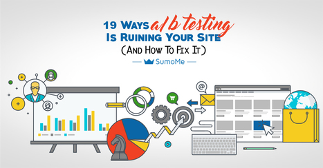 [INFOGRAPHIC] 19 Ways A/B Testing Is Ruining Your Site (And How To Fix It) | Expertiential Design | Scoop.it