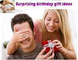 Grab Surprising Gifts Ideas for Boyfriend Birthday | Art Craft Collectibles & gifts ideas | Scoop.it