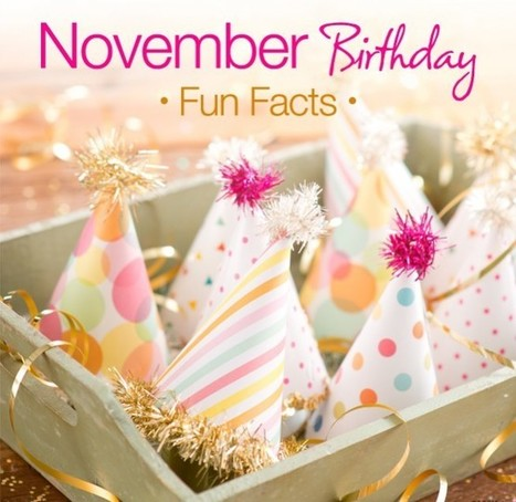 7 Amazing Traits about the One Born in the Month of November   Buy Gifts & Flowers online   Scoop.it