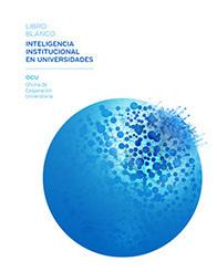 Oficina de Cooperación Universitaria (OCU) - Libro Blanco Inteligencia Institucional | Cooperación Universitaria para el Desarrollo Sostenible. MODELO MOP-GECUDES | Scoop.it