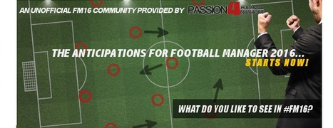FM16 - Football Manager 2016   Football Manager 2017   Scoop.it