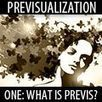 PREVISUALIZATION Part ONE: What is Previs? : Cinematography | 3D animation transmedia | Scoop.it