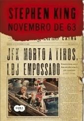 Resenha: Novembro de 63 « Por Essas Páginas | Ficção científica literária | Scoop.it