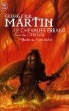Le Chevalier Errant - L'Épée Lige : Préludes au Trône de Fer -  George R.R. Martin | Les grands cycles d'heroic fanatsy | Scoop.it