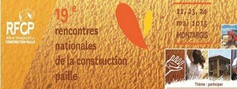 19e Rencontres Nationales de la construction en paille | Shabba's news | Scoop.it