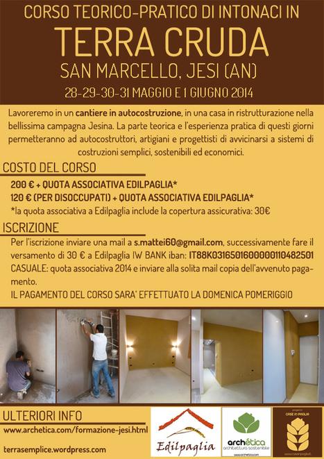 Corso teorico-pratico di intonaci in terra cruda | Costruire con le balle di paglia www.caseinpaglia.it | Scoop.it