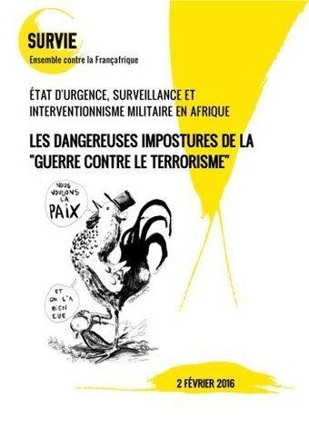 Les dangereuses impostures de la « guerre contre le terrorisme » - Dossier | La sélection de BABinfo | Scoop.it