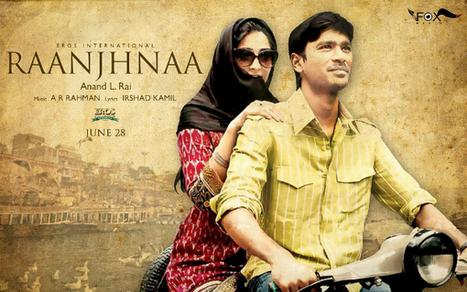 Raanjhnaa (2013) Movie - First Look Posters | Dhanush & Sonam Kapoor | Entertainment and Special Days | Scoop.it