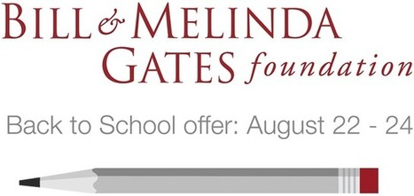 Gates Back to School: August 22-24 2014 | Education Matters - (tech and non-tech) | Scoop.it