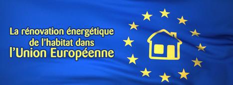 La rénovation énergétique de l'habitatdans l'Union Européenne   éco-matériaux   Scoop.it