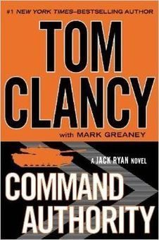 Command Authority by Tom Clancy (Jack Ryan series #9) | Mystery Novels | Scoop.it
