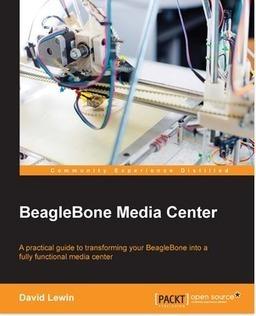 BeagleBone Media Center | PACKT Books | Raspberry Pi | Scoop.it
