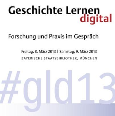 Interaktive Netztagung | #gld13 | Geschichte Lernen digital | 8./9. März 2013 | Blog, Livestream und twitterwall | Tagungsflyer als pdf | segu_geschichte Magazin | Scoop.it