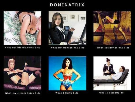 Dominatrix | What I really do | Scoop.it